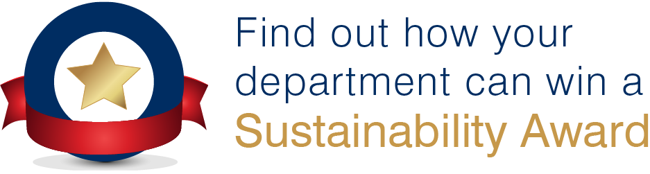 Find out more about how your department can win a sustainability award