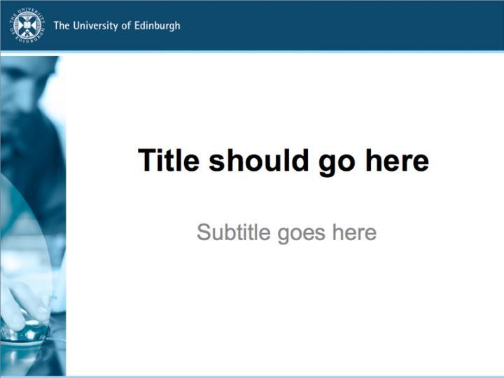 Powerpoint Templates The University Of Edinburgh