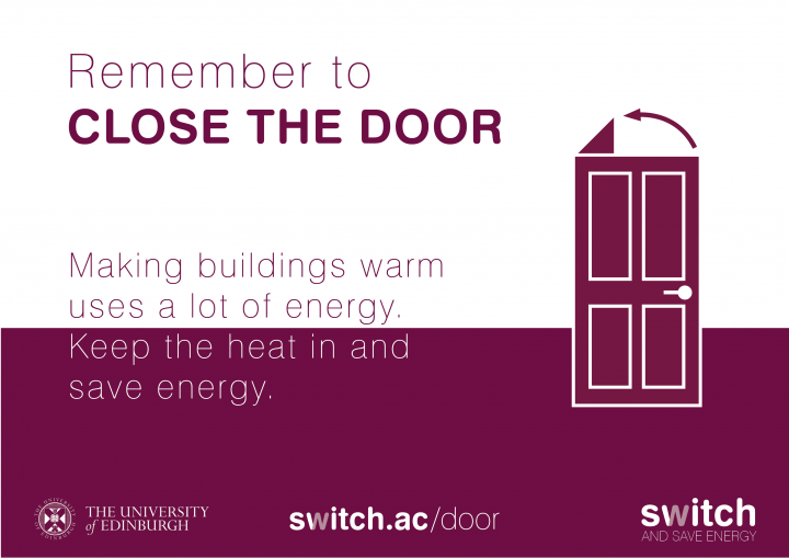 Remember to close the door poster - making buildings warm uses a lot of energy, keep the heat in and save energy