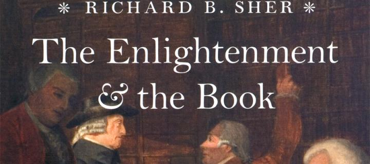 Richard B Sher - The Enlightenment & the Book poster
