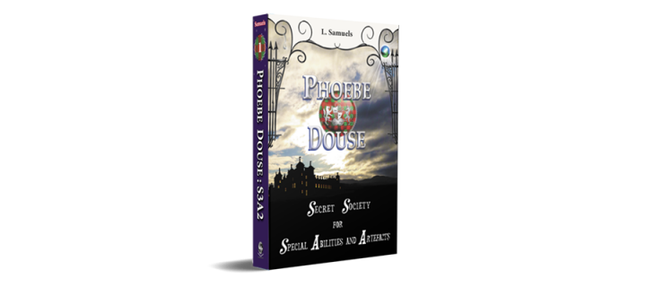 Book cover: Phoebe Douse: Secret Society for Special Abilities and Artefacts