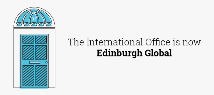 The International Office is now Edinburgh Global