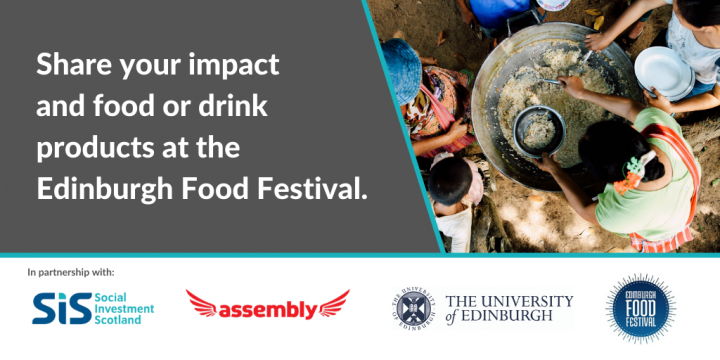 Share your impact and food or drink products with the Edinburgh Food Festival