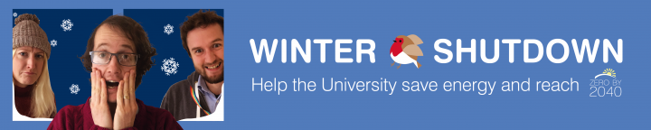 Winter Shutdown: Help the University save energy and reach Zero by 2040