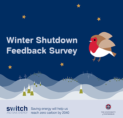 Winter Shutdown Feedback Survey - Switch and save energy: saving energy will help us reach zero carbon by 2040