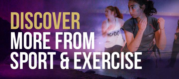 Discover more from Sport & Exercise