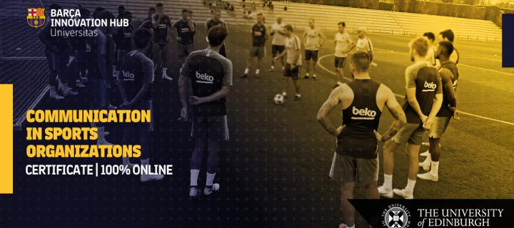 FC Barca Certificate in Communication in Sports Organizations