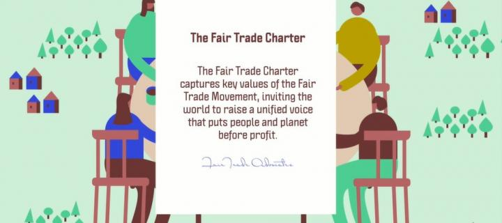 The Fair Trade Charter captures key values of the Fair Trade movement
