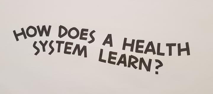 image with text asking how does a health system learn