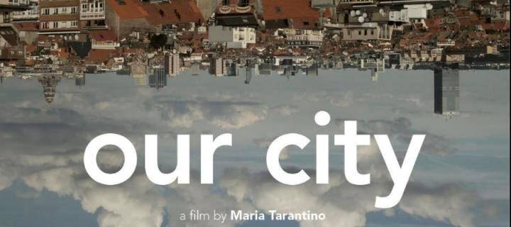 Theatrical poster for the film Our City by Maria Tarantino