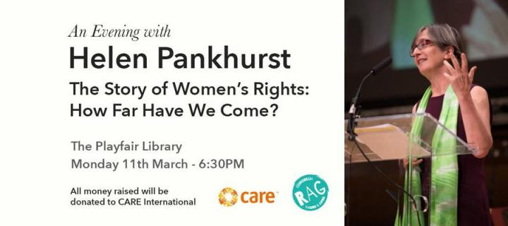 An Evening with Helen Pankhurst. The Story of Women's Rights: How Far Have We Come?