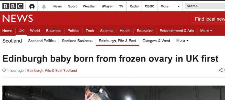 Screenshot of BBC headline 'Edinburgh baby born from frozen ovary in UK first'