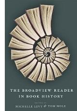 Cover of The Broadview Reader in Book History