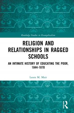 Book cover for Religion and Relationships in Ragged Schools, no illustration