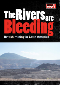 Cover from 'The Rivers are Bleeding: British mining in Latin America', by War on Want, co-financed by CATAPA